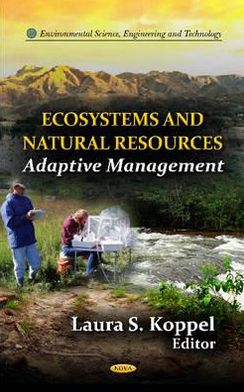 Ecosystems and Natural Resources: An Adaptive Management
