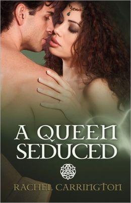 A Queen Seduced