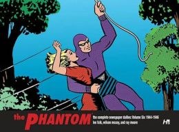 The Phantom: The Complete Newspaper Dailies, Volume 6: 1944-1946