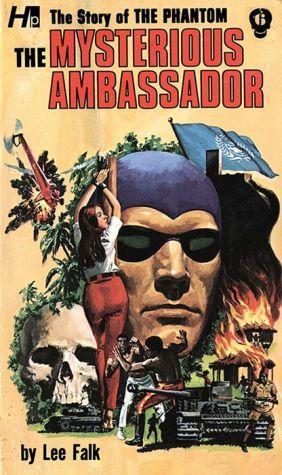 The Phantom: The Complete Avon Novels, Volume #6: The Mysterious Ambassador