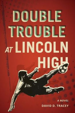 Double Trouble at Lincoln High
