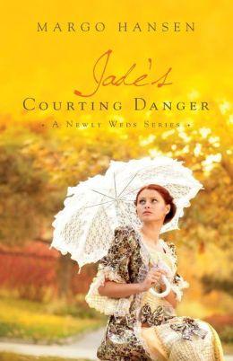 Jade's Courting Danger