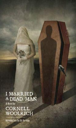 I Married a Dead Man