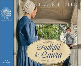 Faithful to Laura (Middlefield Family Series #2)
