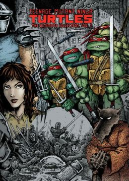 Teenage Mutant Ninja Turtles: The Ultimate Collection, Volume 1
