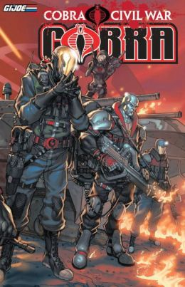 G.I. Joe: Cobra: Cobra Civil War, Volume 1