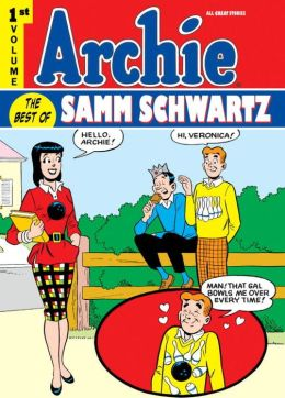 Archie: The Best of Samm Schwartz, Volume 1