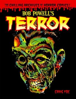 Bob Powell's Terror: The Chilling Archives of Horror Comics, Volume 2