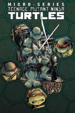 Teenage Mutant Ninja Turtles: Micro Series, Volume 1