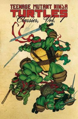 Teenage Mutant Ninja Turtles Classics, Volume 1