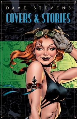 Dave Stevens' Stories and Covers