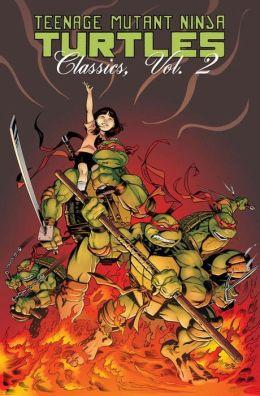 Teenage Mutant Ninja Turtles Classics, Volume 2