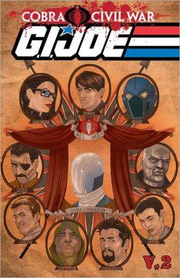 G.I Joe: Cobra Civil War - G.I Joe Volume 2