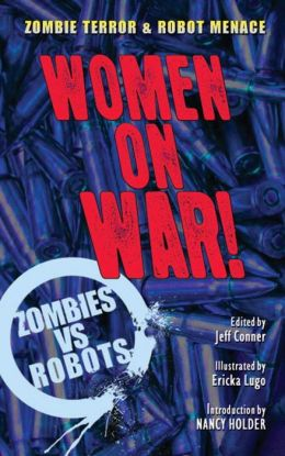 Zombies vs.Robots: Women on War!