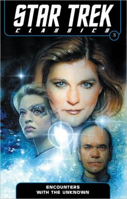 Star Trek Classics Volume 3: Encounters with the Unknown