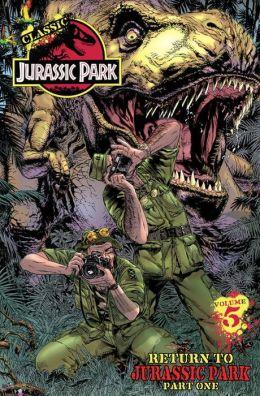 Classic Jurassic Park, Volume 5: Return to Jurassic Park, Part Two