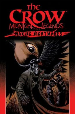 The Crow Midnight Legends, Volume 4: Waking Nightmares