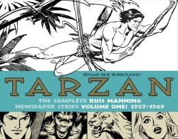 Tarzan: The Complete Russ Manning Newspaper Strips, Volume 1 (1967-1969)