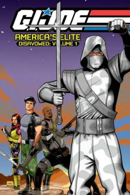 G.I. JOE, America's Elite: Disavowed, Volume 1
