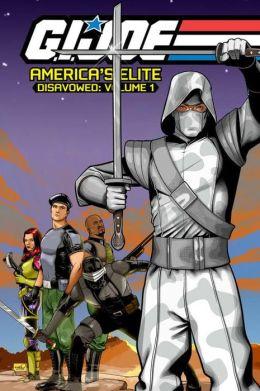 G.I. JOE, America's Elite: Disavowed, Volume 1