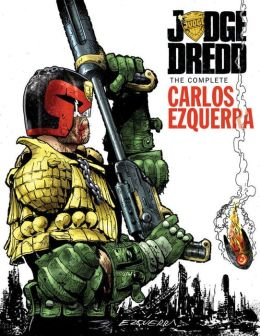 Judge Dredd: The Complete Carlos Ezquerra, Volume 2