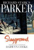"""Darwyn Cooke's """"Parker: Slayground"""""""