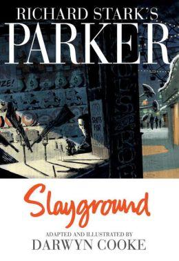 Parker: Slayground