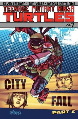 Teenage Mutant Ninja Turtles, Volume 7: City Fall, Part 2