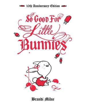 Book So Good For Little Bunnies