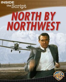 North by Northwest: Inside the Script
