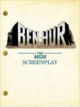 Ben-Hur: The MGM Screenplay