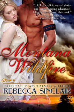 Montana Wildfire (A Historical Western Romance)