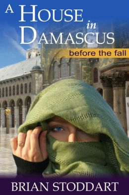 A House in Damascus - Before the Fall