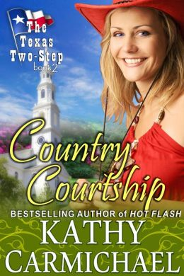 Country Courtship (The Texas Two-Step Series, Book 2)