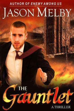 The Gauntlet (A Thriller)