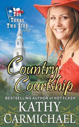 Country Courtship (the Texas Two-Step, Book 2)