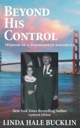Beyond His Control: Memoir of a Disobedient Daughter