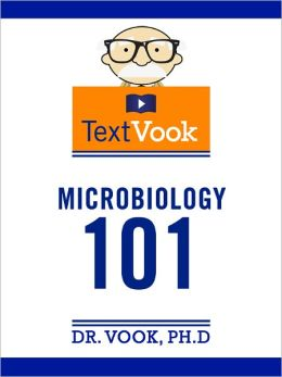 Microbiology 101: The TextVook