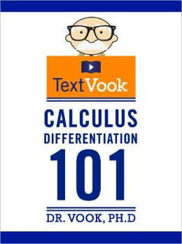 Calculus Differentiation 101: The TextVook