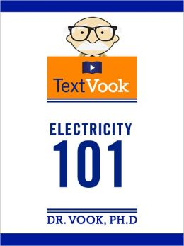 Electricity 101: The TextVook