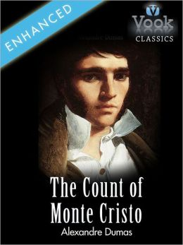 The Count of Monte Cristo by Alexandre Dumas: Vook Classics