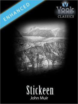 Stickeen by John Muir: Vook Classics
