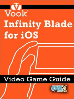 Infinity Blade for iOS: Video Game Guide