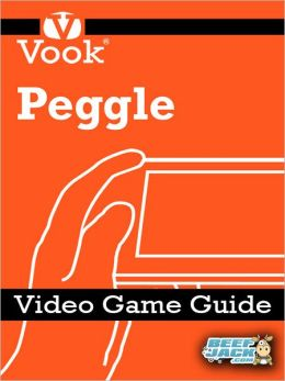 Peggle: Video Game Guide