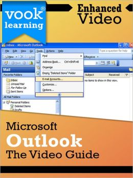 Microsoft Outlook: The Video Guide (Enhanced Version)