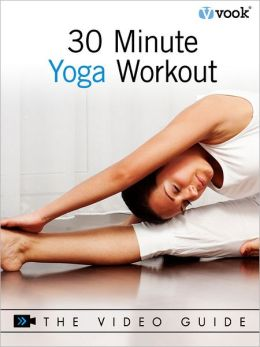 30-Minute Yoga Workout: The Video Guide (Enhanced Version)