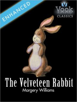 The Velveteen Rabbit: Vook Classics