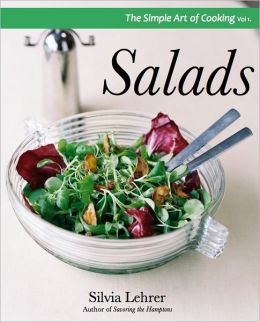 The Simple Art of Cooking: Salad