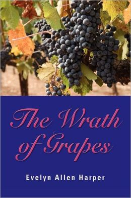 The Wrath Of Grapes
