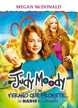 Judy Moody y un verano que promete (Judy Moody and the Not Bummer Summer )